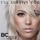 Bc Jean - I'll survive you