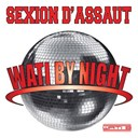 Sexion D'assaut - Wati by night