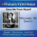 Michael W. Smith - Save me from my self (performance tracks)