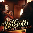 Yo Gotti - Mirrors