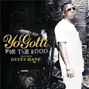 Yo Gotti - For the hood