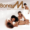 Boney M. - A child is born