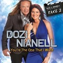 Dozi / Nianell - You're the one that i want - take 2