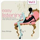 Billy Vaughn / Franck Pourcel / George Shearing / Jackie Gleason / Les Baxter / Norrie Paramor / Paul Weston / Percy Faith - Easy listening, vol. 3 (relaxed exotica and space-age-pop, easy strings)