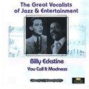 Billy Eckstine - Great vocalists of jazz & entertainment (billy eckstine)