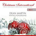 Dean Martin - Christmas international, vol. 2 (winter wonderland)