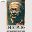 Sergiu Celibidache - Sergiu celibidache, vol. 4