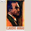 Claudio Arrau - Claudio arrau, vol. 3