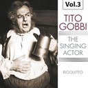 Tito Gobbi / Tullio Serafin - The singing actor, vol. 3