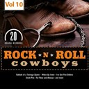 Bill Clifton / Bob Luman / Cecil Foutch / Don Gibson / Faron Young / George Jones / Hank Snow / Hank Thompson / Jack Kingston / Johnny Cash / Johnny Horton / Johnny Nelms / Kershaw Doug / Marty Robbins / Marvin Rainwater / Porter Wagoner / Rusty Kershaw / Sanford Clark / Wilburn Brothers - Rock 'n' roll cowboys, vol. 10