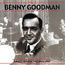 Benny Goodman - Small group recordings, vol. 2