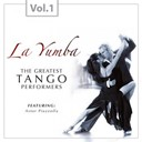 Astor Piazzolla - La yumba - the greatest tango performers, vol. 1