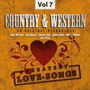 Bobby Helms / Bonnie Guitar / Carl Smith / Don Gibson / Hank Locklin / Hank Snow / Hank Williams / Jim Reeves / Jimmy Skinner / Johnny Cash / Johnny Horton / Kenny Rogers / Marty Robbins / Ray Price / The Everly Brothers / Webb Pierce - Country & western, vol. 7 (greatest love-songs)