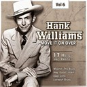 Hank Williams - C&amp;w superstar, vol. 6