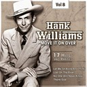 Hank Williams - C&amp;w superstar, vol. 8
