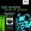 Bill Evans / Bob Brookmeyer - Blue in green - the best of the early years 1955-1960, vol.4