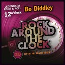 Bo Diddley - Rock around the clock, vol. 12