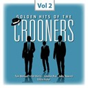 Dean Martin / Eddie Fisher / Eddy Howard / Frank Sinatra / Frankie Laine / Guy Mitchell / Johnnie Ray / Nat King Cole / Pat Boone / Perry Como / Phil Harris / Tony Bennett / Tony Martin / Vic Damone - Crooners, vol. 2