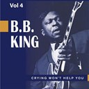 B.b. King - Beale street blues boy, vol. 4: crying won't help you