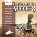 Benny Barnes / Billie Chris / Bob Gallion / Bob Riley / Buddy Wright / Carson Robison / Don Gibson / Don Winters / Hal Willis / Howard Crockett / Jimmy Murphy / Johnny Horton / Luther Wayne / Marty Robbins / Melvin Endsley / Smiley Wilson / Sonny James / The Maddox Brothers / Wayne Walker - Country & western nuggets, vol. 8