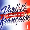 Variété Française - Le Meilleur De La Variété Française Vol. 1