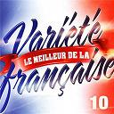 Variété Française - Le Meilleur De La Variété Française Vol. 10