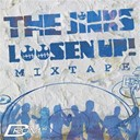 The Jinks - Loosen up! mixtape