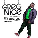 Greg Nice - The popcycle