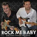 Jean-Pierre Danel / Laurent Voulzy - Rock me baby (au profit de aides pour la lutte contre le sida)
