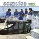 Acapulco Tropical - Acapulco tropical