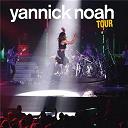 Yannick Noah - Yannick noah tour