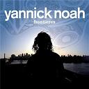 Yannick Noah - Frontières