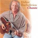 Didier Barbelivien - Didier barbelivien chante
