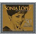 Sonia López - Tesoros de colección - 50 años de historia musical