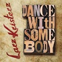 Larz-Kristerz - Dance with somebody