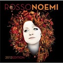 Noemi - Rossonoemi 2012 edition