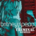 Britney Spears - Criminal (remixes)