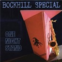 Bockhill Special - One night stand
