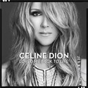 Céline Dion - Loved me back to life
