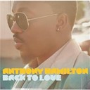 Anthony Hamilton - Back to love (track by track version)