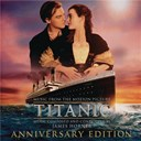 James Horner - Titanic: original motion picture soundtrack - anniversary edition