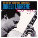 Bir&eacute;li Lagr&egrave;ne - Blue eyes