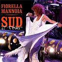 Fiorella Mannoia - Sud il tour