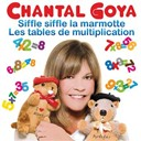 Chantal Goya - Les tables de multiplication  /  siffle siffle la marmotte