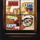 Deacon Blue - Whatever you say, say nothing