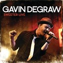 Gavin Degraw - Sweeter live