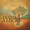 Vicente Amigo - Tierra