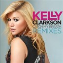 Kelly Clarkson - Catch my breath remixes