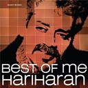Hariharan - Best of me: hariharan