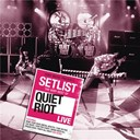 Quiet Riot - Setlist: the very best of quiet riot live